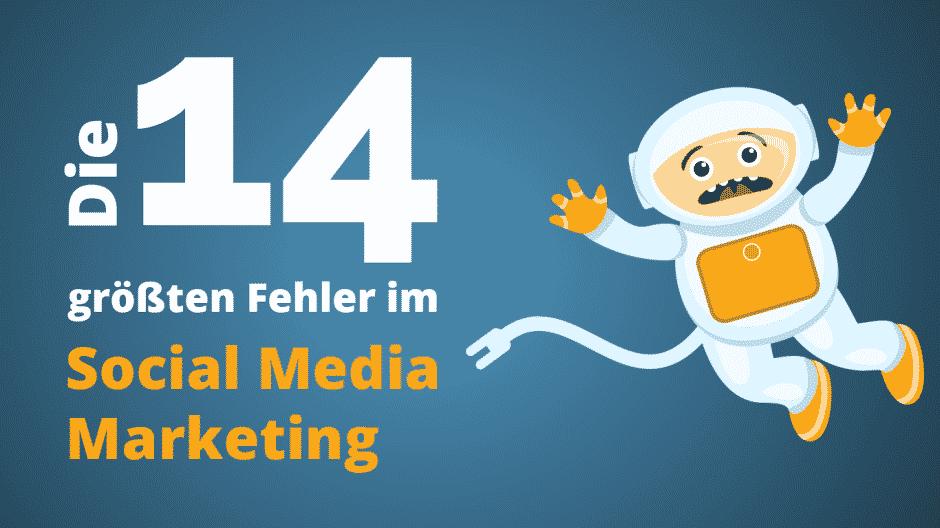Social Media Marketing Fehler